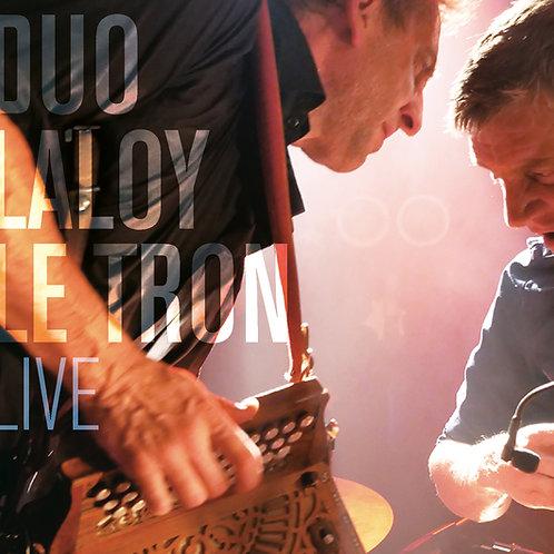 Duo Laloy Le Tron - Live (prévente)