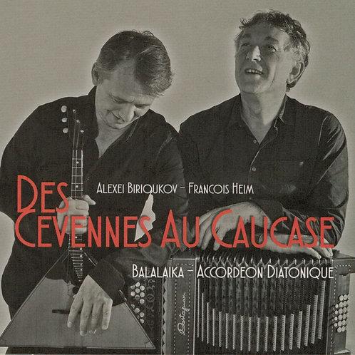 Duo Heim Birioukov - Des Cévennes au Caucase