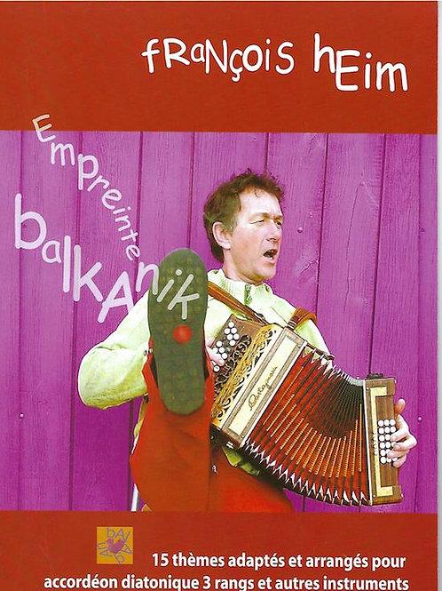 François Heim - Empreinte Balakanik
