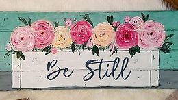 """""""Be Still and Know"""" Paint Party"""