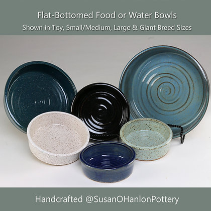 Flat Bottomed Food / Water Bowls for Cats & Dogs (Made to Order)
