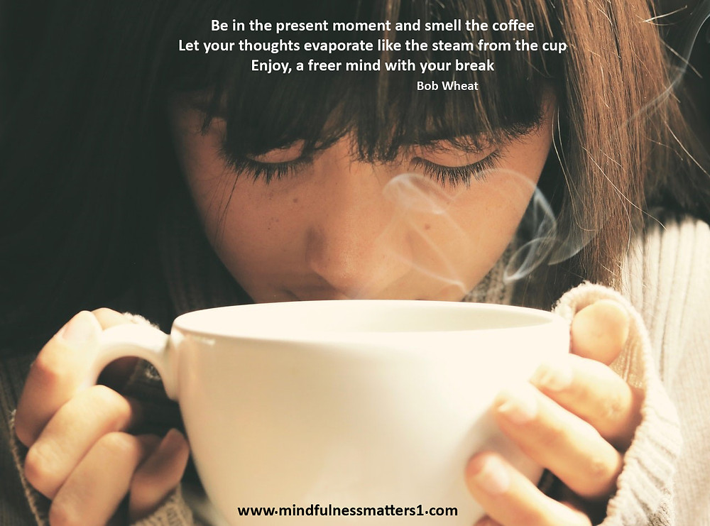 Coffee mindfulness quote