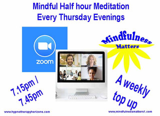 ZOOM - Mindful half Hour sessions