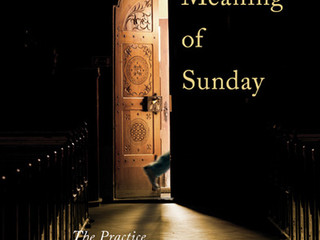 The Meaning of Sunday: The Practice of Belief in a Secular Age