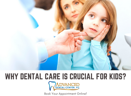 Why dental care is crucial for kids?