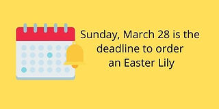 Sunday, March 28 is the deadline for ord