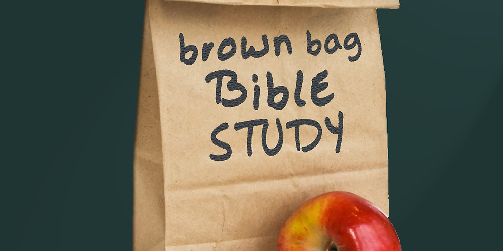 Brown Bag Bible Study