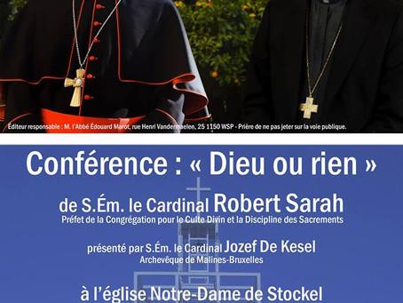 """Conférence """"Dieu ou rien"""" du cardinal R. Sarah"""