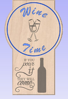 It's Wine Time Sign