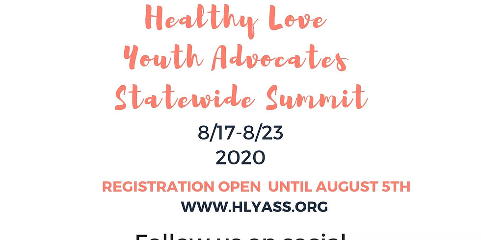 HLYASS2020: Healthy Love Youth Advocates Statewide Virtual Summit