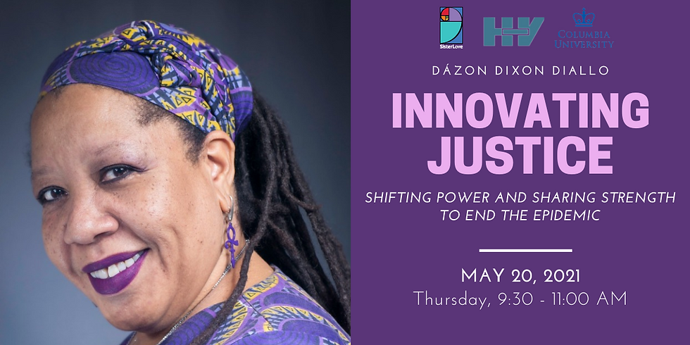 WEBINAR: Innovating Justice: Shifting Power and Sharing Strength to End the HIV Epidemic