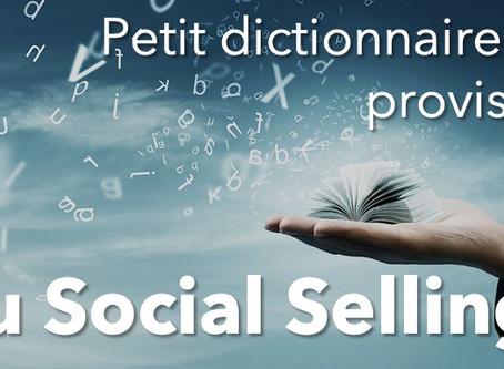 Social Selling : un petit dictionnaire pour s'y retrouver 📕
