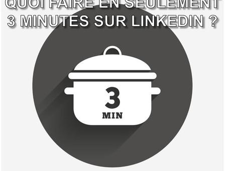 Faire du Social Selling sur LinkedIn en 3 mn / jour ? ⏱