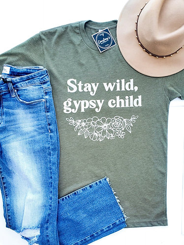 Stay Wild, Gypsy Child