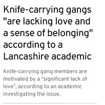 """Knife-carrying gangs """"are lacking love and a sense of belonging"""" according to a Lancashire academic"""
