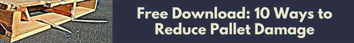 Free Download: 10 Ways to Reduce Pallet Damage