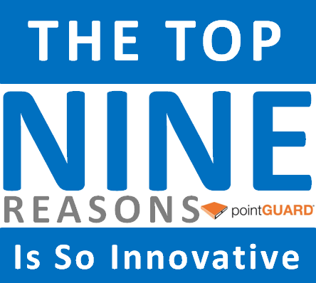 Top 9 Reasons the pointGUARD Is Innovative