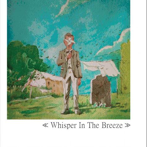 WHISPERER IN THE BREEZE