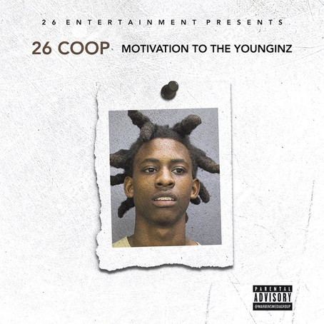 "Watchlist: 26 COOP ""Motivation to the Younginz"" EP"