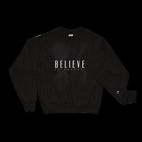 OFFICIAL Believe In Yaself' Champion Sweatshirt