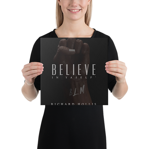 Believe In Yaslelf' Print Canvas