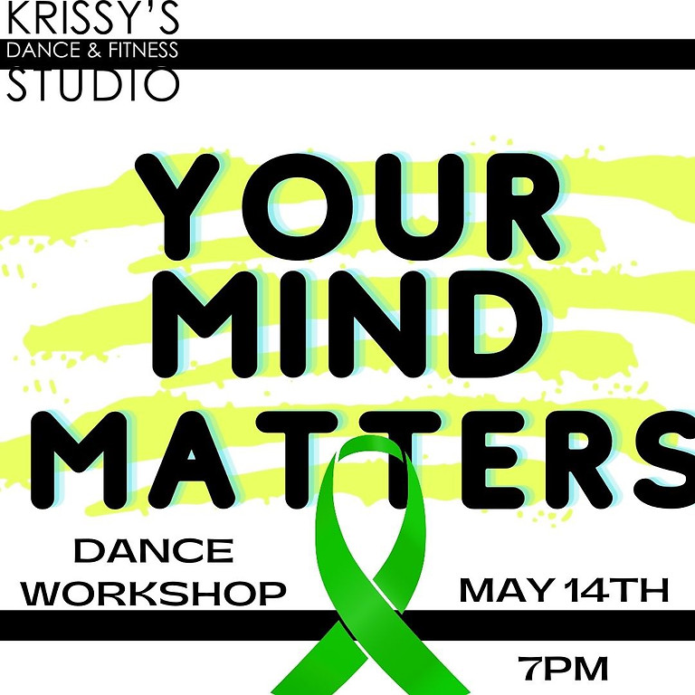 Mental Health Awareness Night - Strut/contemporary / slow and sexy vibes