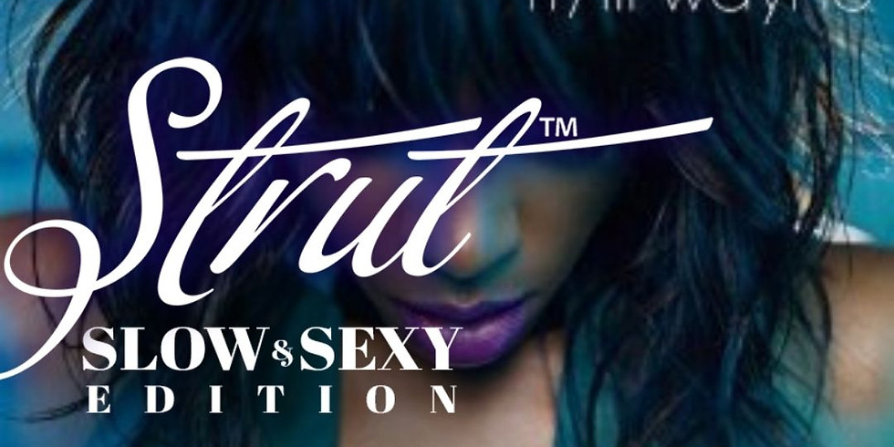 """Strut™️ slow and sexy """"motivation"""" SATURDAY"""