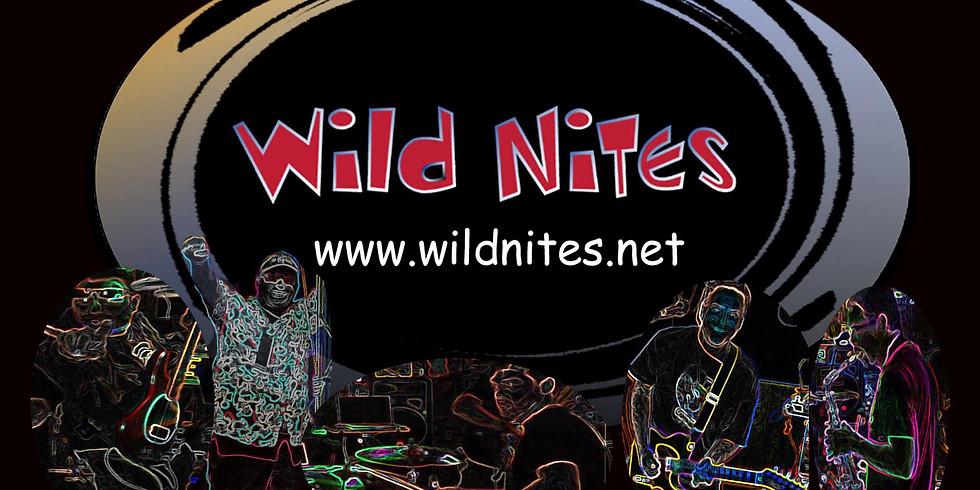OPENING WEEKEND: Wild Nites!!!