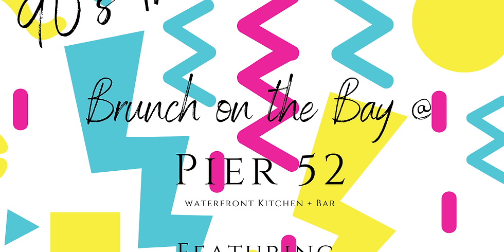 90s Throwback Brunch on the Bay!