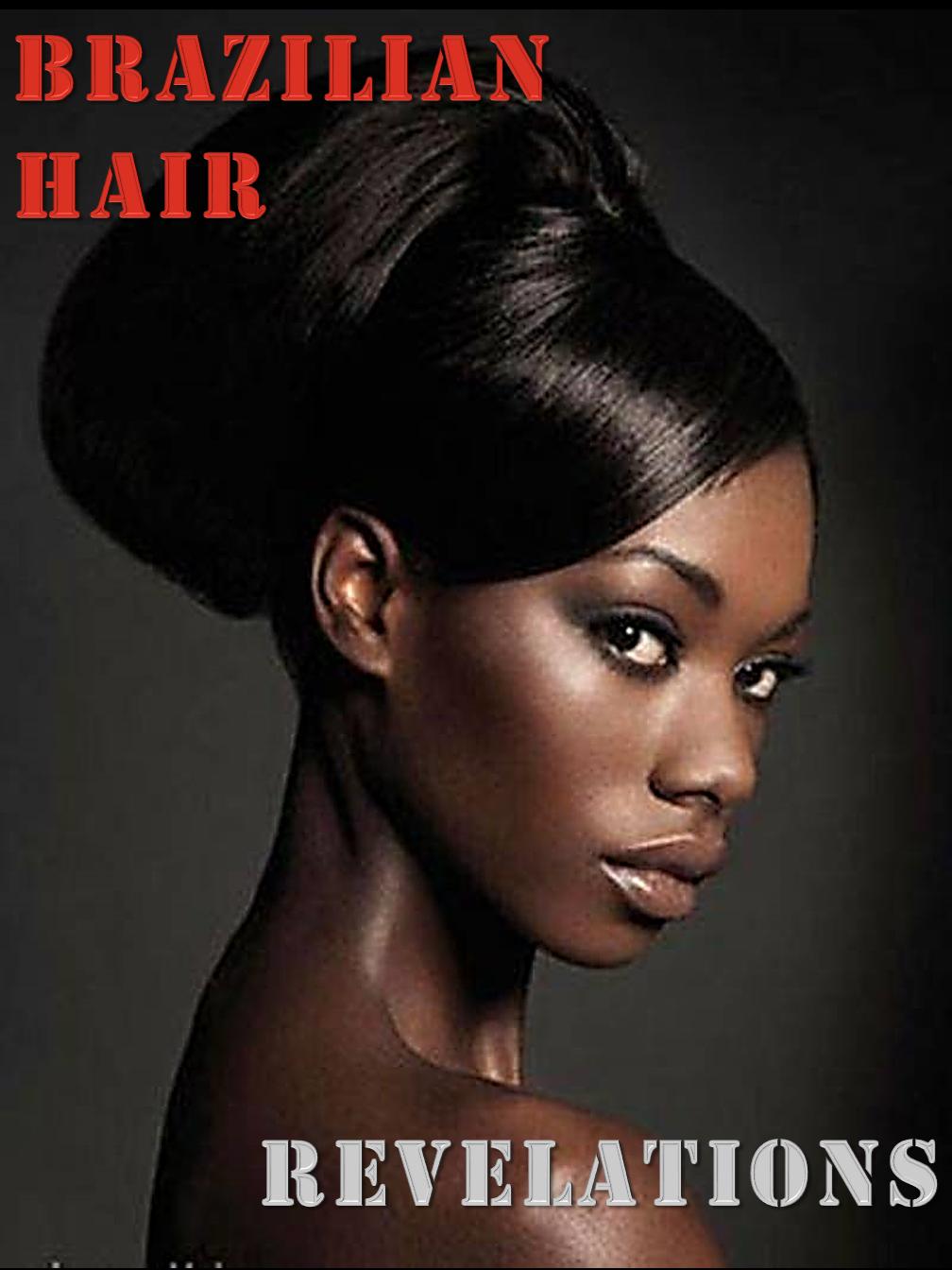 Brazilian Hair-REVELATIONS