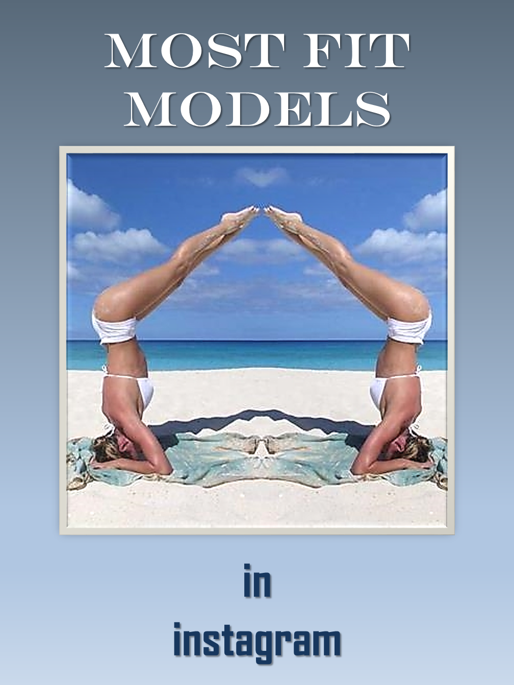 Most Fit Instagram Models