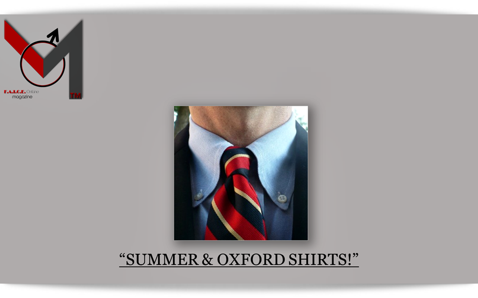 Summer & Oxford Shirts!