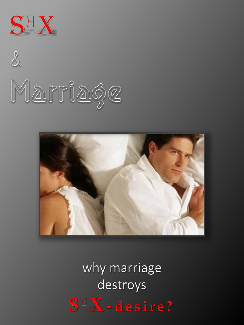 Marriage & S3X