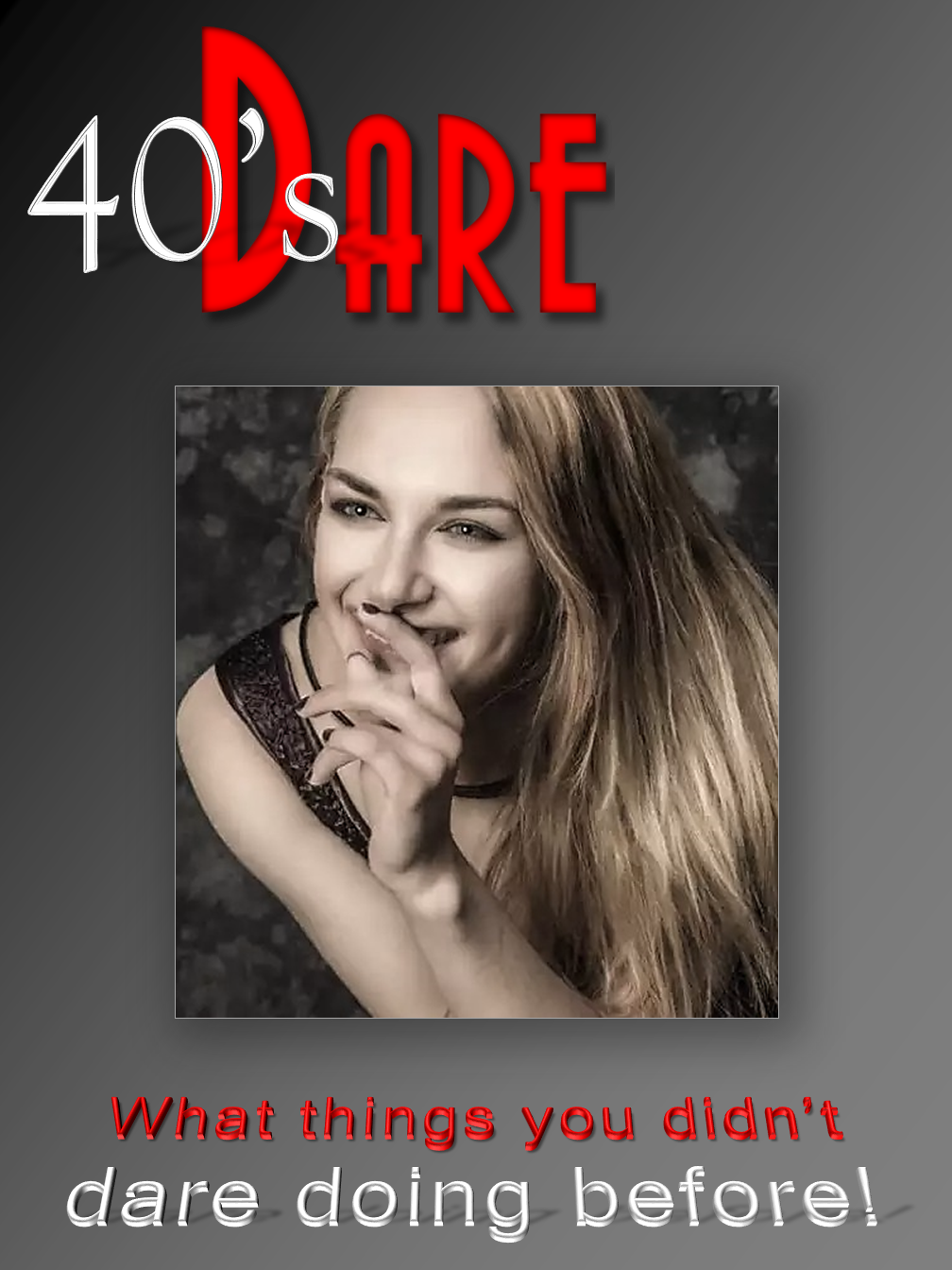 40's Dare