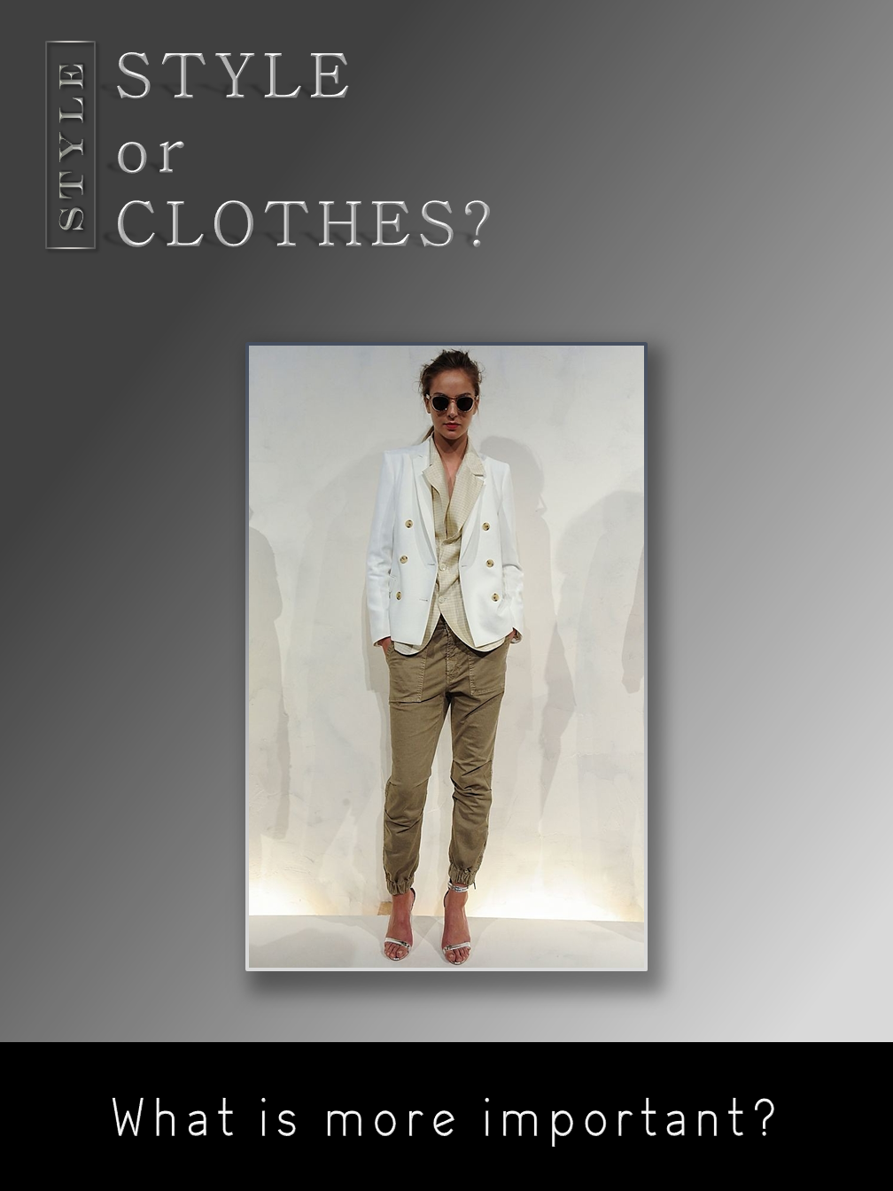 Style or Clothes?