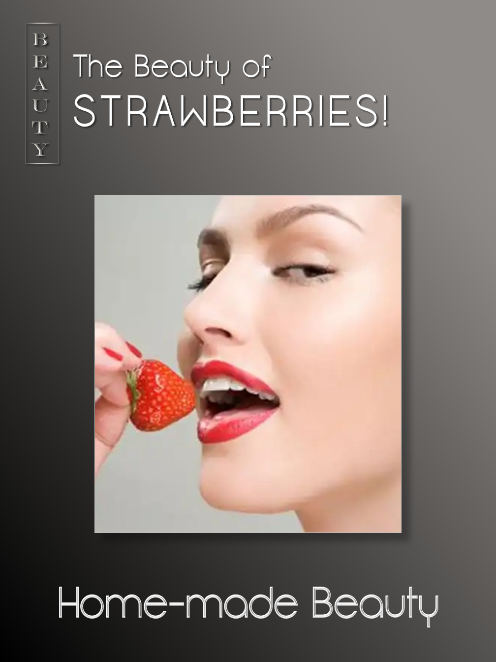 The Beauty of Strawberries