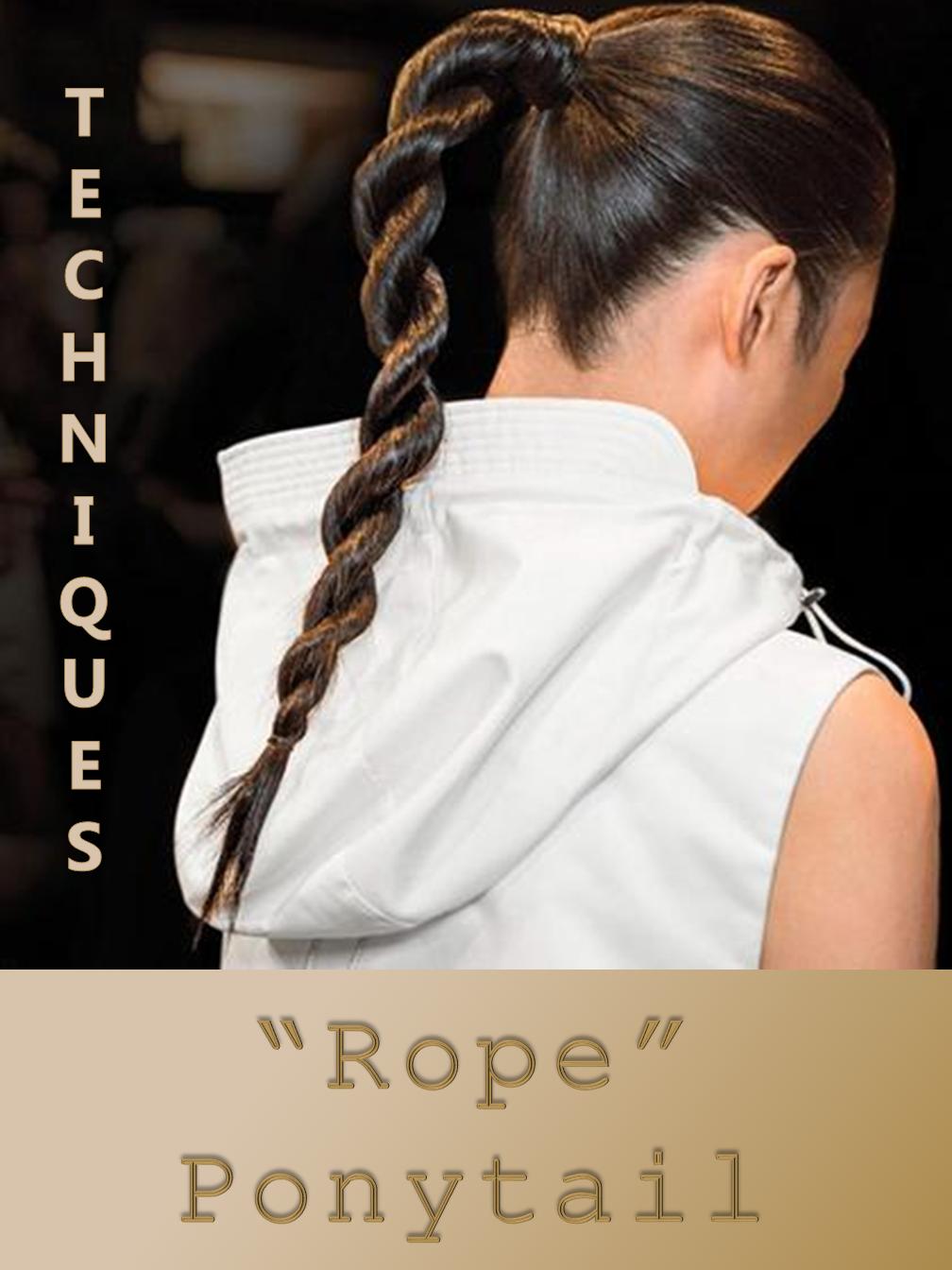 """Rope"" Ponytails"