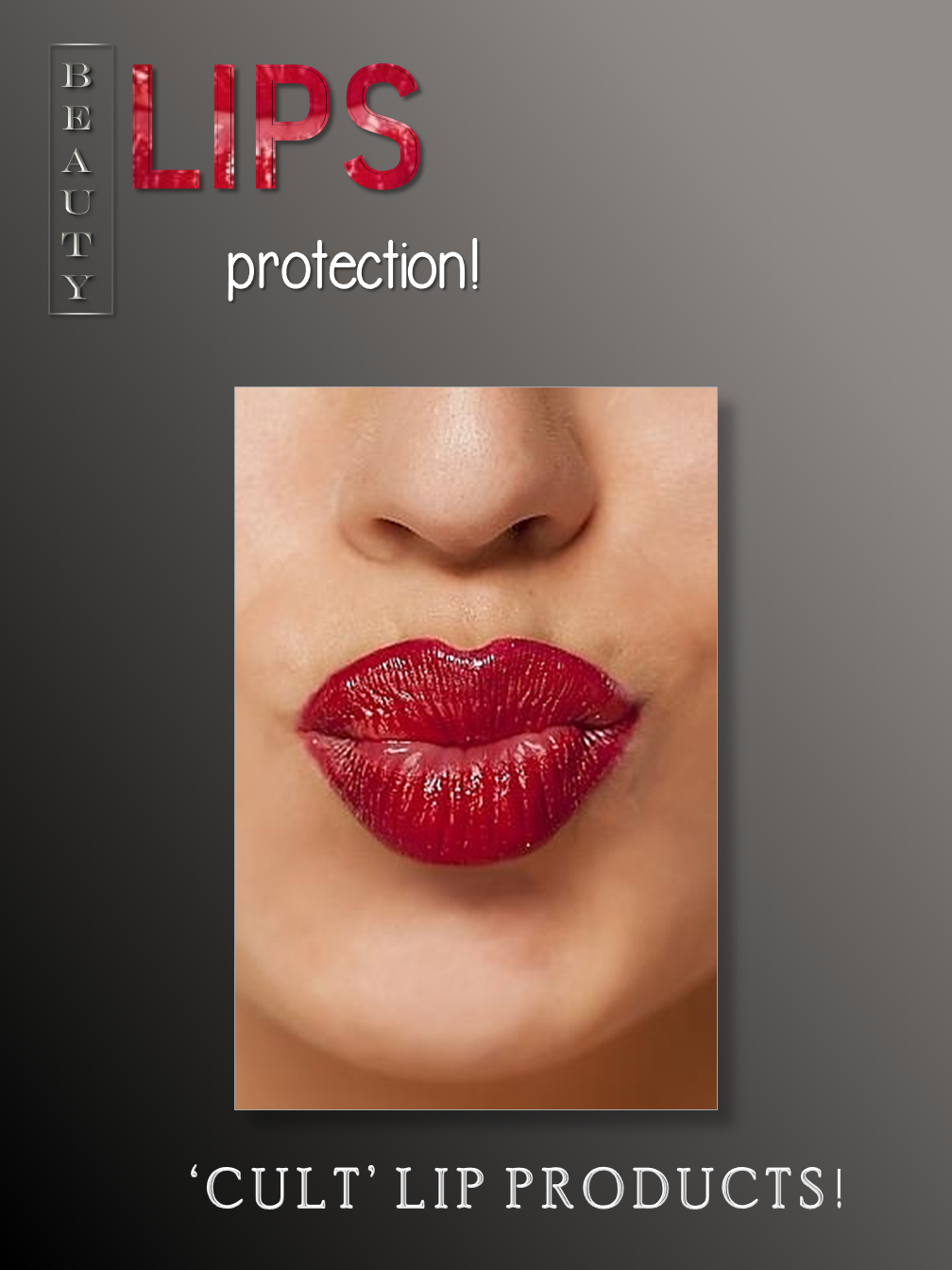 Lips Protection