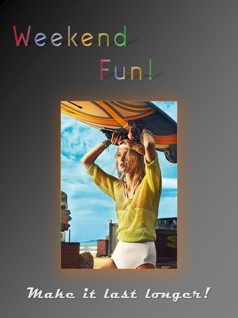 Weekend Fun!