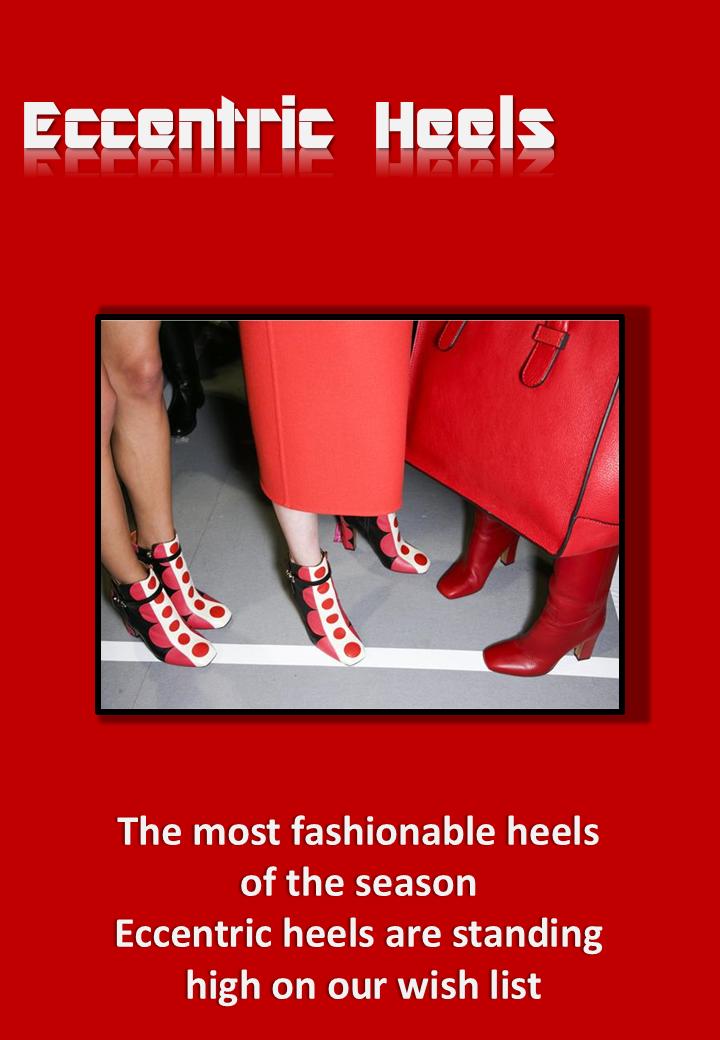 Eccentric Heels