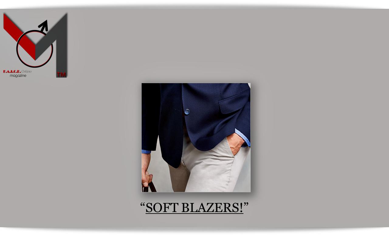 Soft Blazers