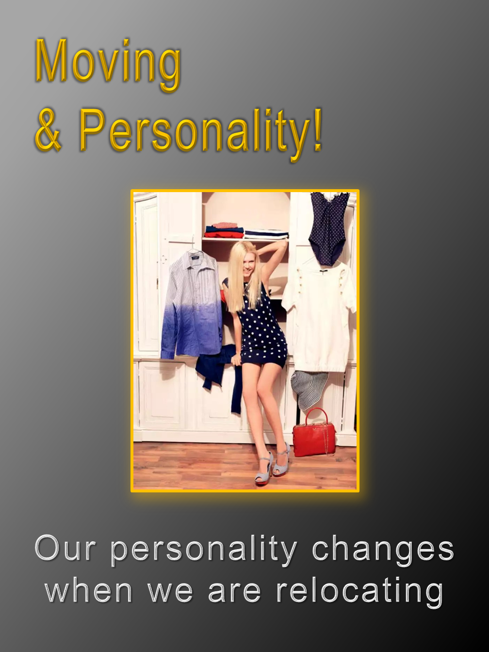Moving & Personality