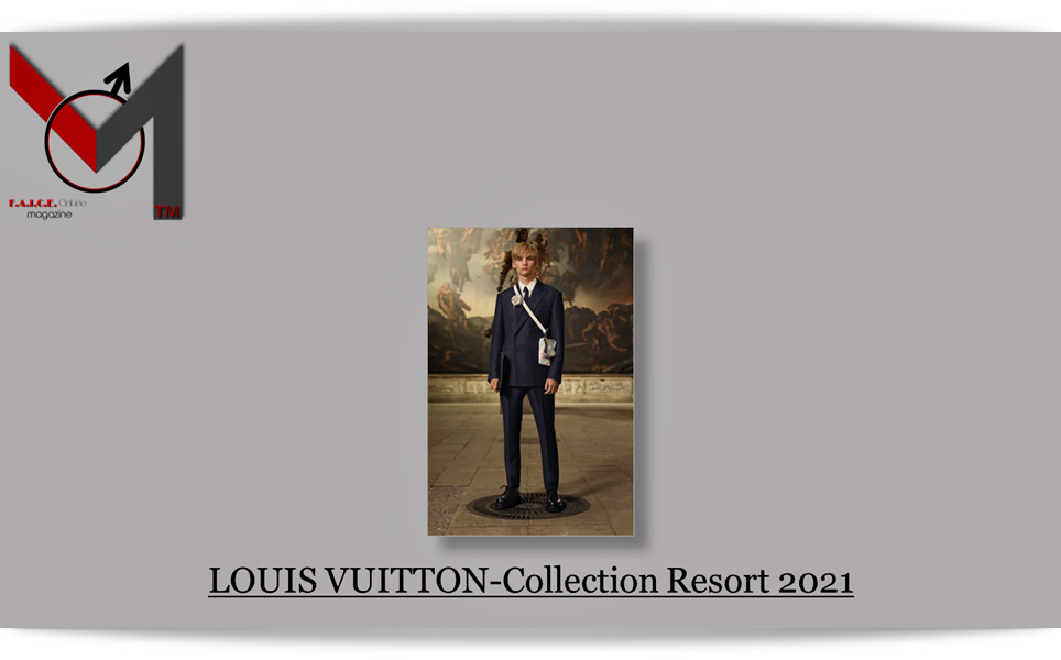 LOUIS VUITTON Collection Resort 2021