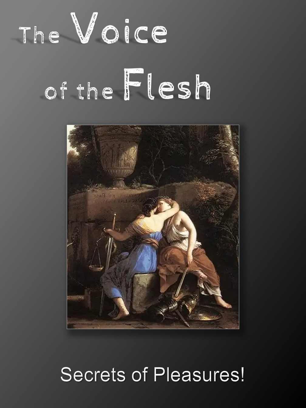 The Voice of the Flesh