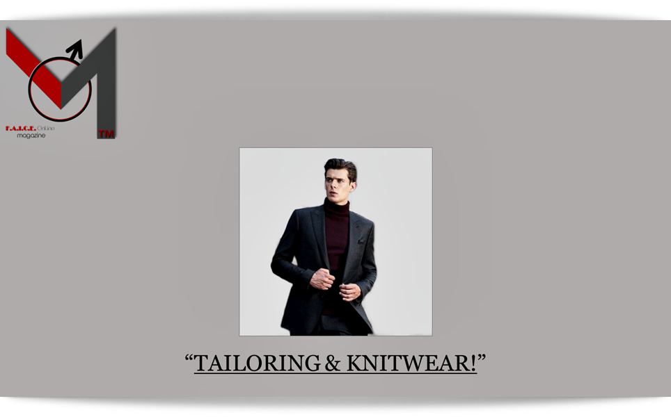 Tailoring and Knitwear