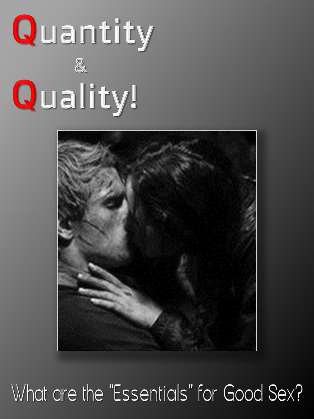 Quantity & Quality