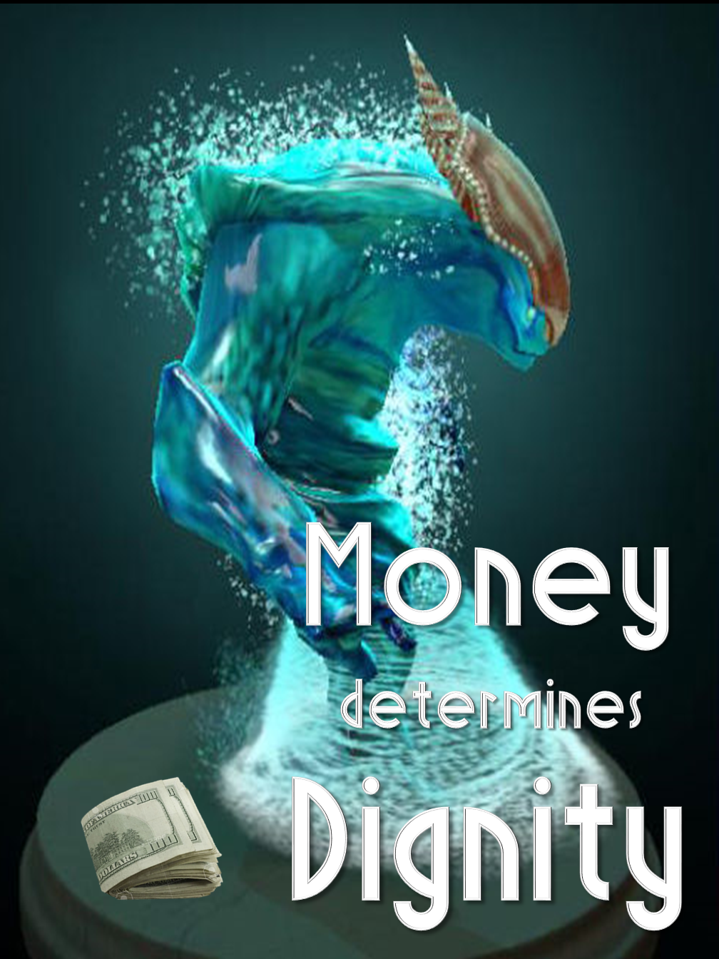 Money & Dignity