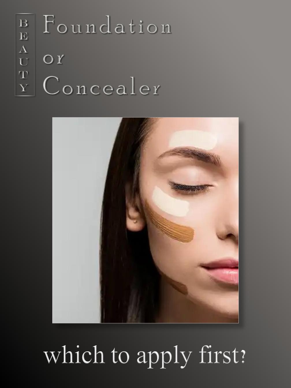 Foundation or Concealer