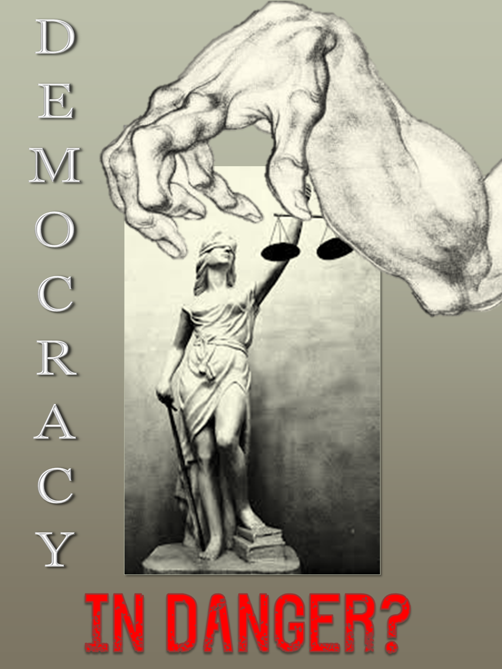 Democracy: In Danger?
