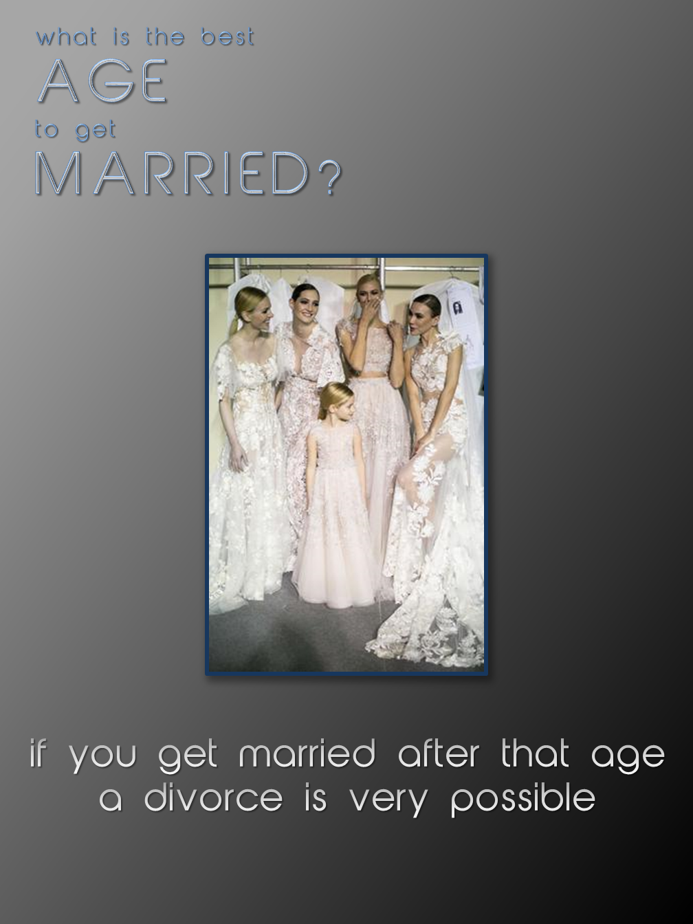 Age & Marriage